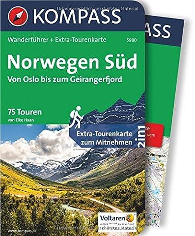 Norwegen Süd, Von Oslo bis zum Geirangerfjord: Wanderführer mit Extra-Tourenkarte 1:50.000-220.000, 75 Touren, GPX-Daten zum Download. (KOMPASS-Wanderführer, Band