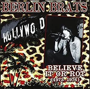 Believe It Or Rot 1973-1976 [Import anglais]