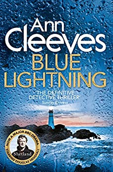 Blue Lightning (Shetland Book 4) by [Cleeves, Ann]