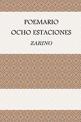 Poemario Ocho Estaciones: Recuerdos de una vida por Zarino
