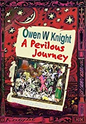 A Perilous Journey: The Invisible College Book 3