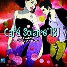 Café Solaire, Vol. 18