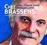 Chez Brassens: Légende d'un poète éternel