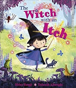 The Witch with an Itch by [Baugh, Helen]