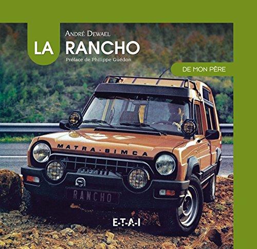 La Rancho de mon père par André Dewael