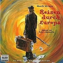 Reisen durch Europa. 3 CDs (Klassiker der Literatur)