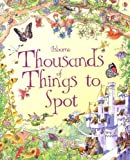 Thousands of Things to Spot (1001 things to spot)