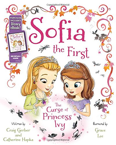 Sofia the First the Curse of Princess Ivy: Purchase Includes Disney eBook!