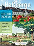 Haßberge (Edition Bayern / Menschen Geschichte Kulturraum)