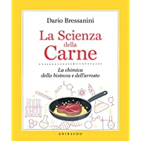 La scienza della carne  La chimica della bistecca e dell  39 arrosto