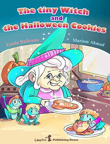 The Tiny Witch and The Halloween Cookies (Halloween Story with Enhanced Illustrations) Bedtime Story, Early/Beginner Readers, Values Book, Children's book: ... Educational Moral Book (English Edition) (Ghost Halloween Cookies)