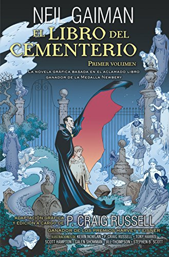 El libro del cementerio (Novela gráfica): 1 por P. Craig Russell, Neil Gaiman, Mónica Faerna García-Bermejo, Kevin Nowlan, Tony Harris, Scott Hampton, Galen Showman, Jill Thompson, Stephen B. Scott, Lovern Kindzierski