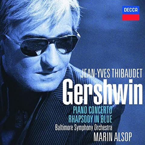 Gershwin : Rhapsody in Blue - Concerto en fa - Variations 'I Got Rhythm'