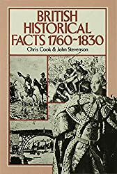 British Historical Facts: 1760-1830 (Palgrave Historical and Political Facts)