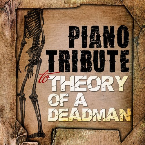 Piano Tribute to Theory of a d