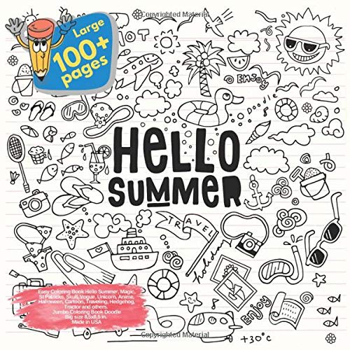 ello Summer, Magic, St Patricks, Skull, Vogue, Unicorn, Anime, Halloween, Cartoon, Traveling, Hedgehog, Tractor and others. Large ... Hello Summer and others Doodle Book, Band 1) ()