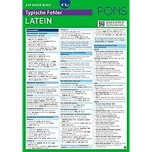 PONS Typische Fehler auf einen Blick Latein - So vermeiden Sie die häufigsten sprachlichen Fehler! (PONS Auf einen Blick)