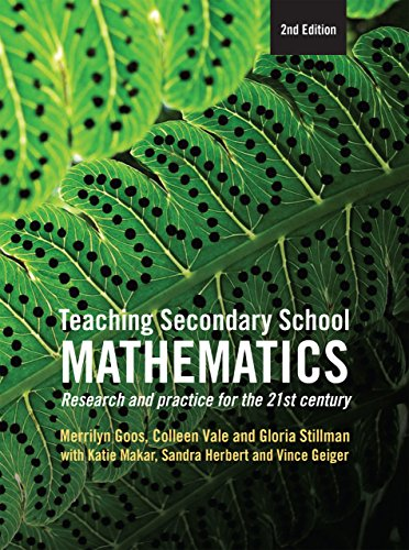 Teaching Secondary School Mathematics: Research and practice for the 21st century (English Edition)