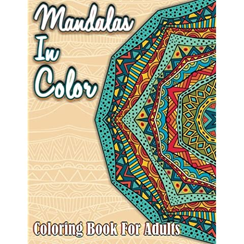 Mandalas In Color: Coloring Book For Adults: Volume 9