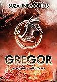 """Afficher """"Gregor n° 4 La Prophétie des secrets"""""""