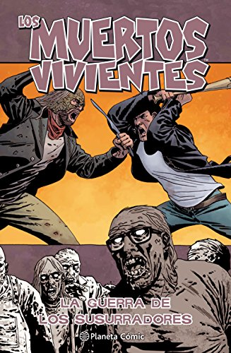 Los muertos vivientes nº 27: La guerra de los susurradores (Los Muertos Vivientes serie)