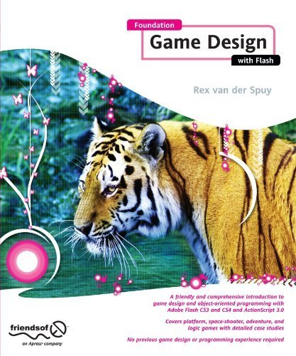 Foundation Game Design with Flash (Foundations) by Rex van der Spuy (2009-05-19)