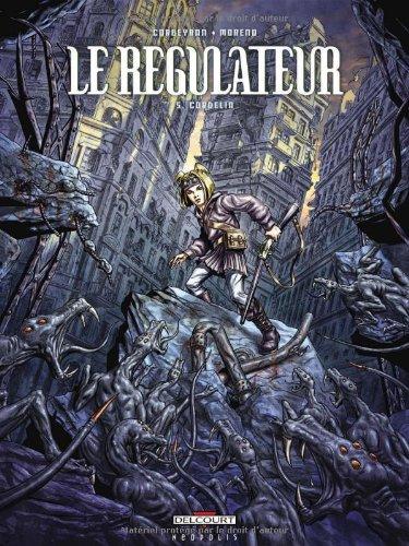 Le Régulateur (5) : Cordelia