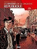 Les mystères de la Cinquième République, Tome 1 : Trésor de guerre