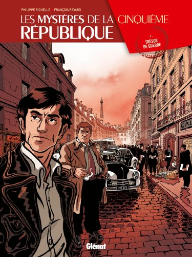 Les Mystères de la 5e République - Tome 01: Trésor de guerre