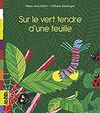 Telecharger Livres Sur le vert tendre d une feuille (PDF,EPUB,MOBI) gratuits en Francaise