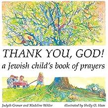 Thank You, God!: A Jewish Child\'s Book of Prayers (Shabbat)
