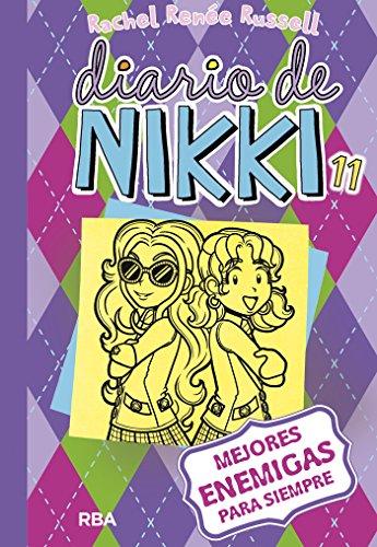Diario de nikki 11. Mejores enemigas para siempre