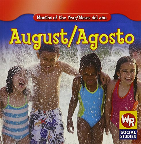 August/ Agosto (Months of the Year/Meses Del Año) por Robyn Brode