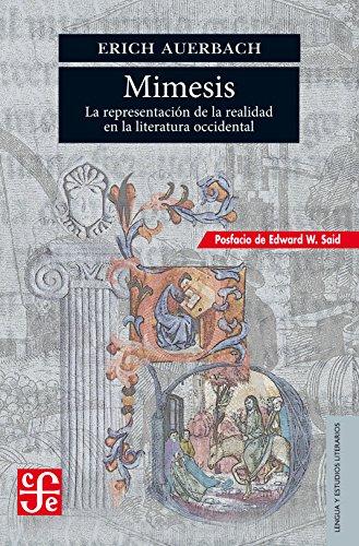 MIMESIS. La representación de la realidad en la literatura occidental (Lengua y Estudios Literarios) por ERICH AUERBACH