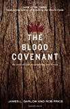 The Blood Covenant: The Story of God's Extraordinary Love for You