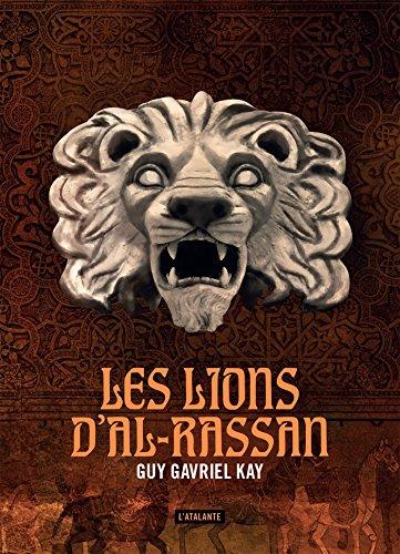 Les lions d'Al-Rassan (S F ET FANTASTI)