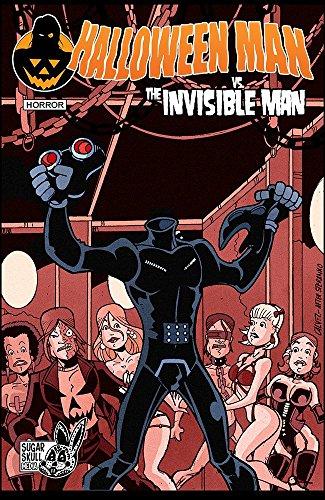 e Invisible Man!: Halloween Man Gothic Special (English Edition) ()