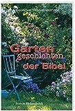 Gartengeschichten der Bibel (Biblische Taschenbücher)