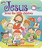 Jesus Loves the Little Children (My Bible Sing Along Book)