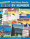 Color by Number Travel Across America: 55 Fun State & National Park Stamps