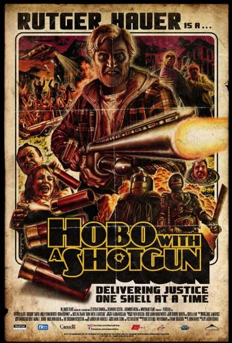hobo-with-a-shotgun-poster-movie-affiche-du-film-canadian-27-x-40-inches-69cm-x-102cm
