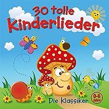 30 Tolle Kinderlieder-die Klassiker