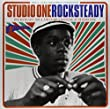 Studio One Rocksteady: Rocksteady, Soul and Early Reggae at Studio One [VINYL]