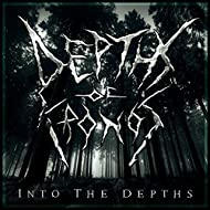 Into The Depths [Explicit]