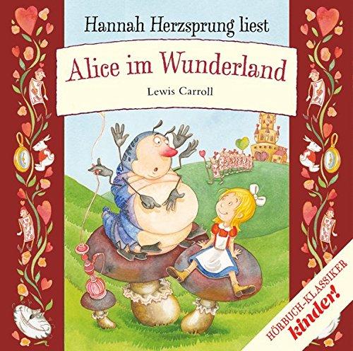 Alice im Wunderland (kinder Hörbuch-Klassiker-Box 2016)