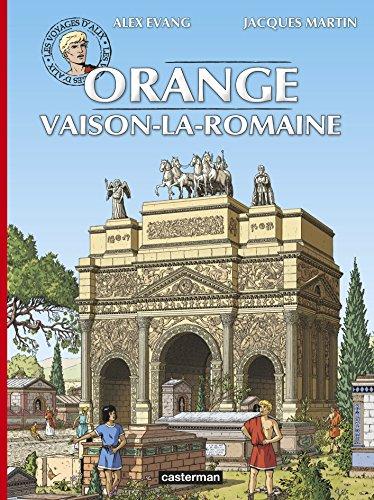 Les voyages d'Alix : Orange et Vaison-la-Romaine