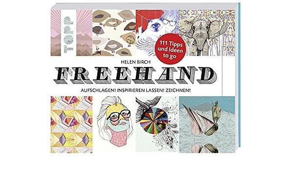 Freehand Aufschlagen Inspirieren Lassen Zeichnen Amazonde