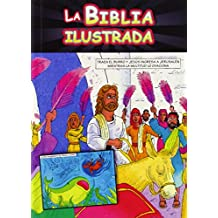 La Biblia Ilustrada / The Comic Book Bible