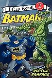 Batman Classic: Reptile Rampage (I Can Read Books: Level 2)