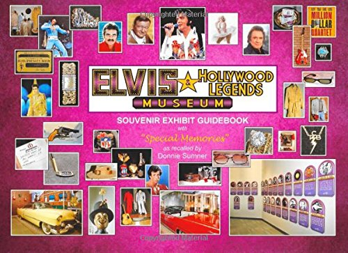 The Elvis & Hollywood Legends Museum: Souvenir Guidebook